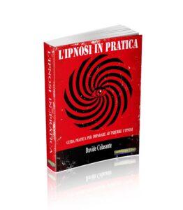 L'Ipnosi in Pratica