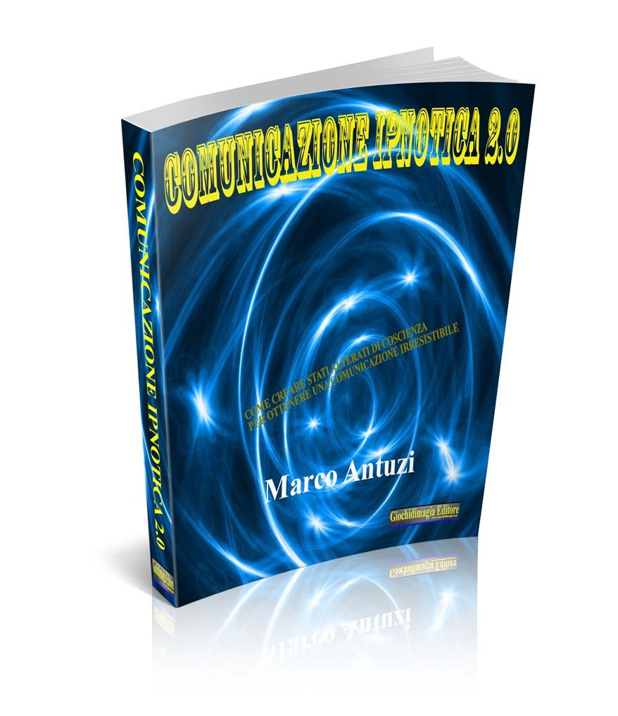 Comunicazione ipnotica 2.0