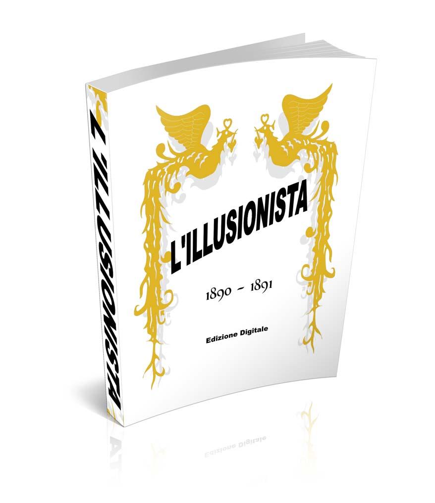 L'Illusionista, la prima rivista di prestigiazione in Italia !
