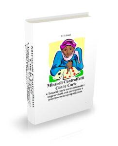 miracoli-contraffatti-con-le-carte