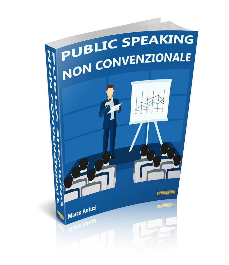 Public Speaking non convenzionale