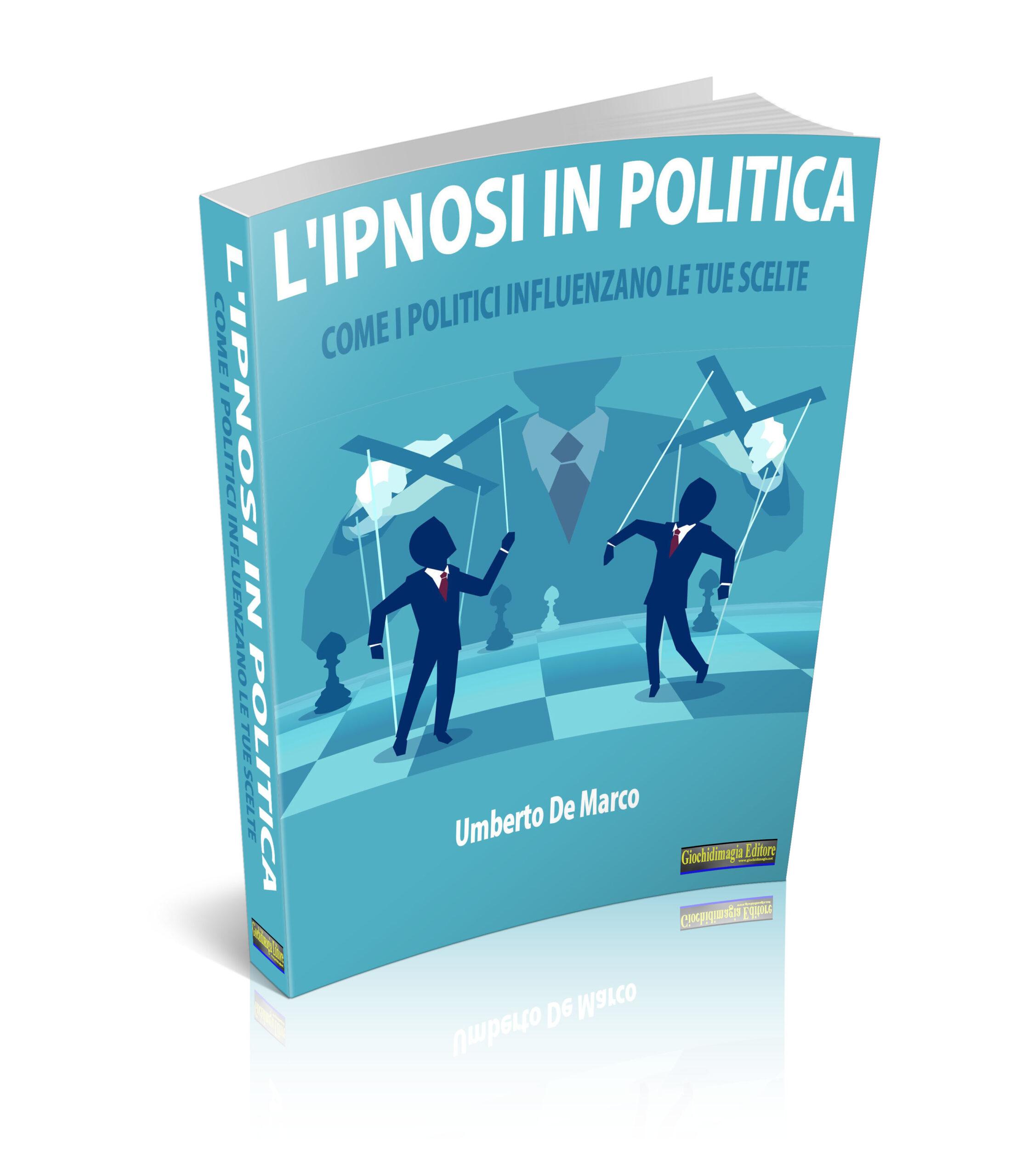 L'Ipnosi in Politica