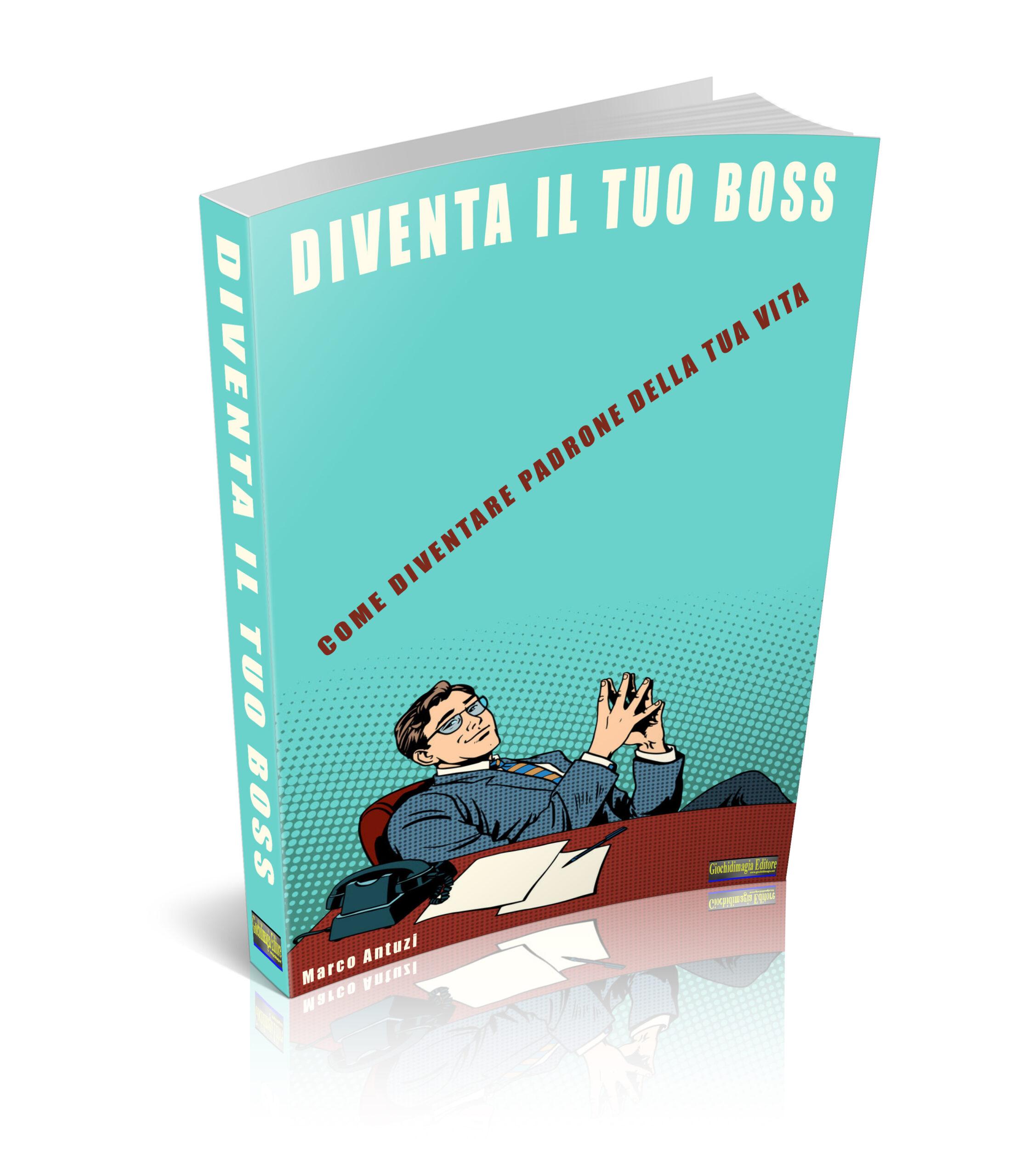 Diventa il tuo Boss