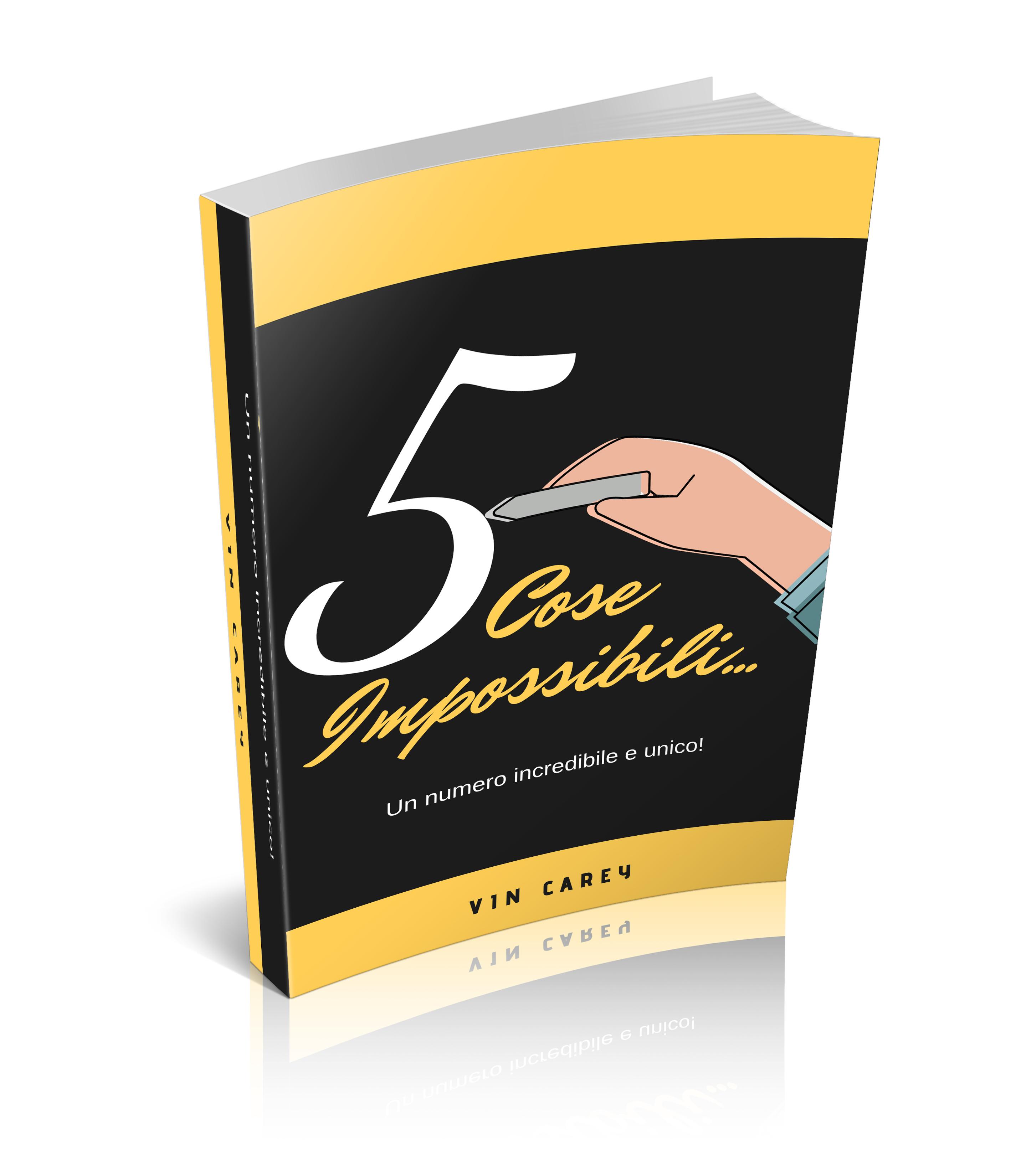 5 Cose Impossibili…